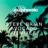 Avocado (Remixes) by Steve Brian