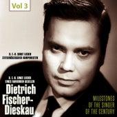 Milestones of the Singer of the Century - Dietrich Fischer-Dieskau, Vol. 3 von Various Artists