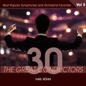 30 Great Conductors - Karl Böhm, Vol. 5 by Karl Böhm