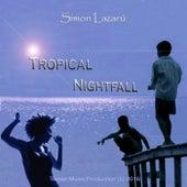 Tropical Nightfall von Simon Lazarú