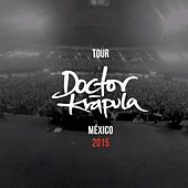 Tour Doctor Krápula: México 2015 (En Vivo) by Doctor Krapula