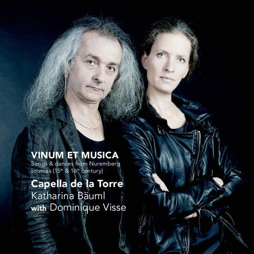 Vinum Et Musica - Songs & Dances from Nuremberg Sources (15th &16th Century) by Dominique Visse