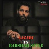 Aazadi in Badshah Style - Single de Badshah