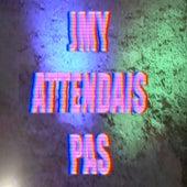 Jmy attendais pas by Cléa Vincent