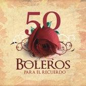 Los 50 Mejores Boleros van Various Artists