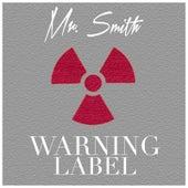 Warning Label de Mr. Smith