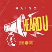 Heard U - Single de Maino
