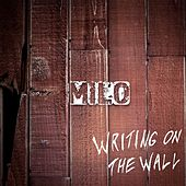 Writing on the Wall di Milo