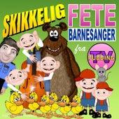 Skikkelig Fete Barnesanger by Pudding-TV