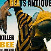 Killer Bee by Beats Antique
