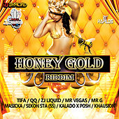 Honey Gold Riddim by Various Artists
