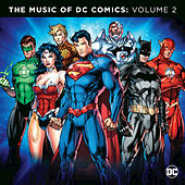 The Music Of DC Comics: Volume 2 by Various Artists