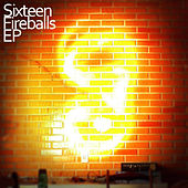 Fireballs von The Sixteen