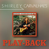 Tesouro Incomparável (Playback) by Shirley Carvalhaes