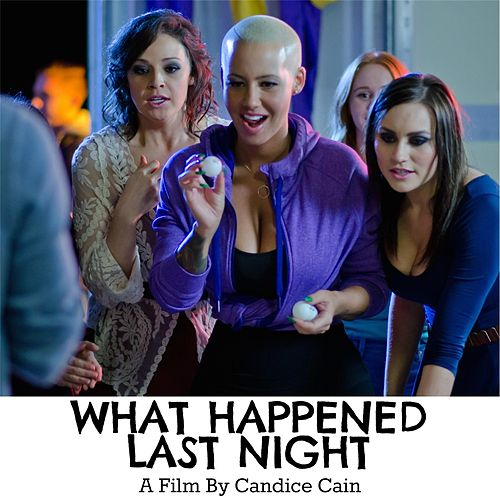What Happened Last Night (Official Soundtrack) by Various Artists
