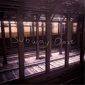 Subway Daze by Birddog