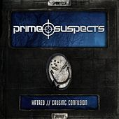 Hatred / Causing Confusion - Single by Prime Suspects