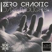 Dark Thoughts di Zero Chaotic