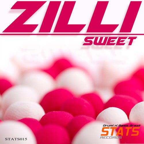 Sweet - Single von Zilli