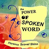 The Power of the Spoken Word by Catherine Ponder