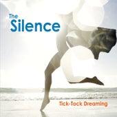 Tick-Tock Dreaming de The Silence