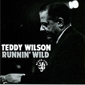 Runnin' Wild by Teddy Wilson