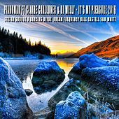 Its My Pleasure 2016 (feat. Claire Challoner & DJ Welly) - Single by Piano Man
