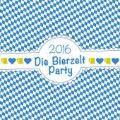 Die Bierzelt Party 2016 by Various Artists