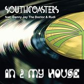 In 2 My House de Southcoasters