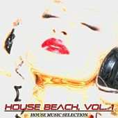 House Beach, Vol. 1 (House Music Selection) de Various Artists