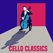 Cello Classics de Various Artists
