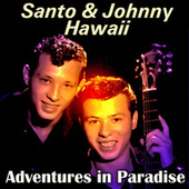 Adventures in Paradise di Santo and Johnny