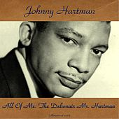 All of Me: The Debonair Mr. Hartman (Remastered 2016) de Johnny Hartman