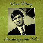 Remastered Hits Vol. 2 (All Tracks Remastered) de Gene Pitney