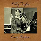 Cross Section (Remastered 2016) de Billy Taylor