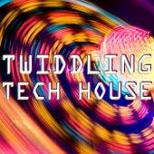 Twiddling Tech House de Various Artists