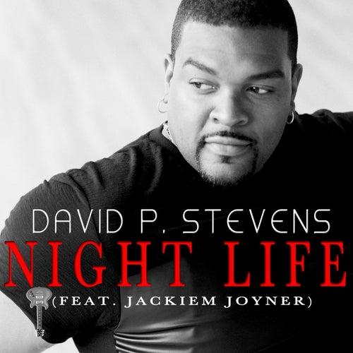 Night Life (feat. Jackiem Joyner) by David P. Stevens
