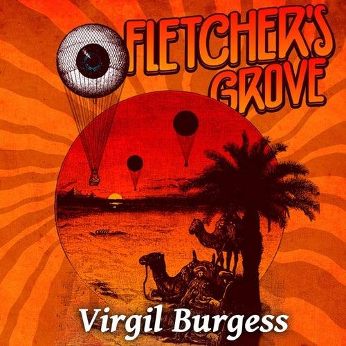 Virgil Burgess (Live) by Fletcher's Grove