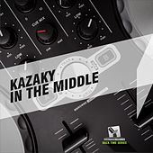In The Middle - Ep by Kazaky