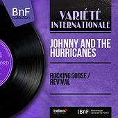Rocking Goose / Revival (Mono Version) de Johnny & The Hurricanes