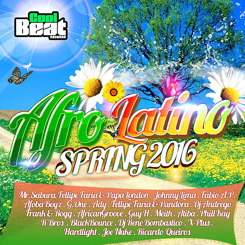 Afro Latino Spring 2016 by Various Artists