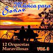 Música para Soñar Vol. Iii van Various Artists