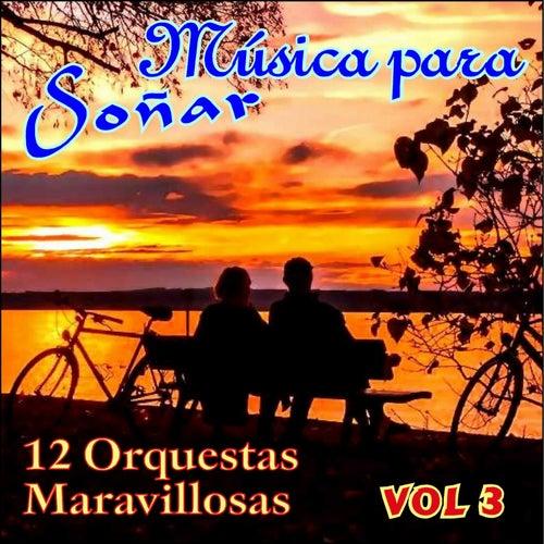Música para Soñar Vol. Iii von Various Artists