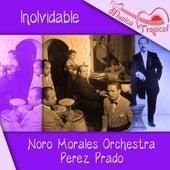 Inolvidable de Noro Morales