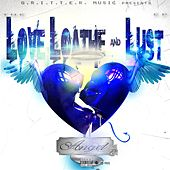 Love, Loathe and Lust by Angel