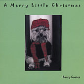A Merry Little Christmas de Barry Coates