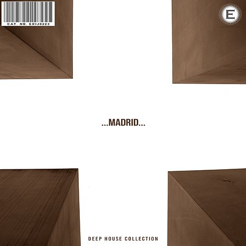 Deep House Collection Madrid by Various Artists