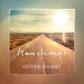 Manchmal EP by Georg Domke