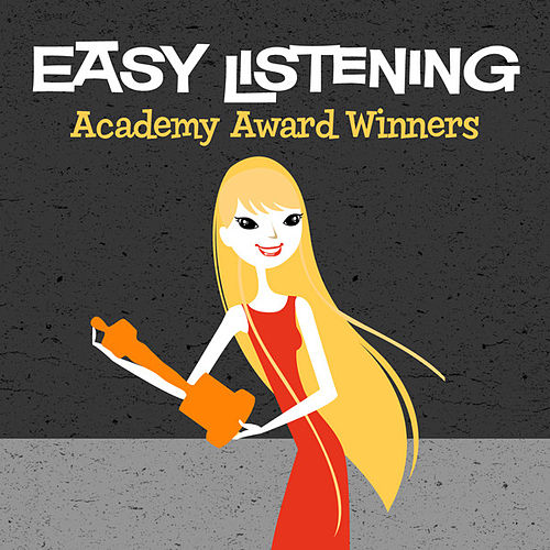 Easy Listening: Academy Award Winners by 101 Strings Orchestra