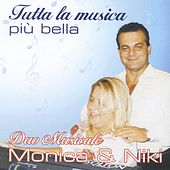 Tutta la musica più bella by Monika